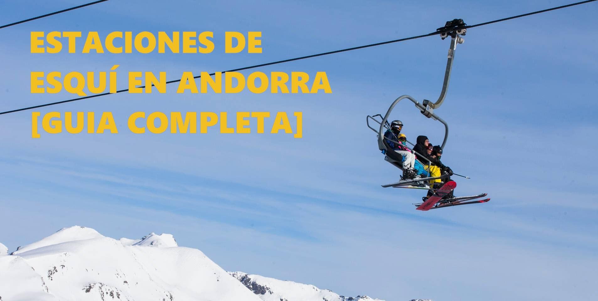 Pistas y Estaciones de esquí en Andorra: ¿Cuáles son mejores?